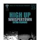 HIGH UP Whispertown, Extra Classic