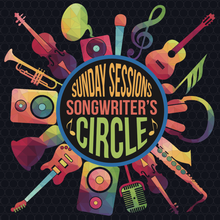 Sunday Sessions Songwriter's Circle
