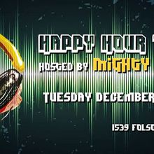 Happy Hour Tuesdays with Mighty