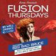 Fusion Thursdays Feat Guest DJs