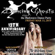 Dancing Ghosts / 12 Year Anniversary!