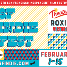 20th SF Independent Film Festival
