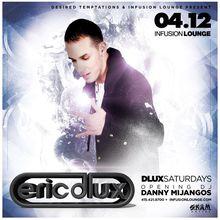 D-Lux Saturdays   Eric D-Lux