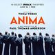 ANIMA: THE IMAX EXPERIENCE by Thom Yorke & Paul Thomas Anderson