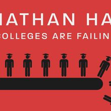 Jonathan Haidt: How Colleges Are Failing Kids