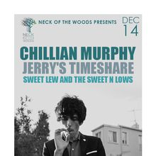 CHILLIAN MURPHY, Jerry's Timeshare, Sweet Lew and the Sweet n Lows