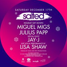 SALTED Holiday ft. Jay-J, Miguel Migs, Julius Papp + Lisa Shaw (Live)