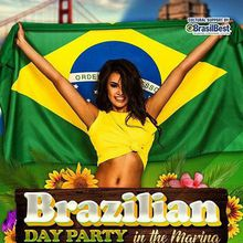 BRAZILIAN DAY PARTY IN THE MARINA-FREE ALL DAY