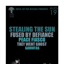 STEALING THE SUN, Fused By Defiance, Peace Fiasco, They Went Ghost, Gaviotas