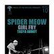SPIDER MEOW, Girl Fry, Tasya Abbot