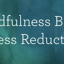 Mindfulness Based Stress Reduction - Spring 2018