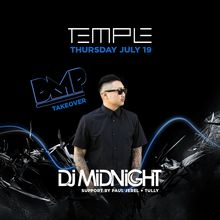 DMP Take Over at Temple