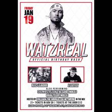 Watzreal's Birth Bash, Feat Rec League, J.Lately + More!