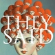 They Said: An Anthology of Collaborative Writing