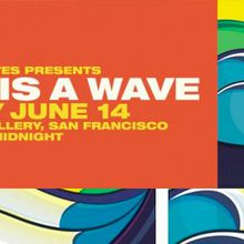 Life Is A Wave 2013