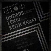 Reload: Unders, Len10, Keith Kraft