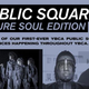 Public Square: Future Soul Edition