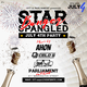 July 4th Party: Star Spangled Banger