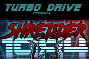 Turbo Drive: Shredder 1984