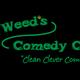 Mr. Weeds Comedy Cafe