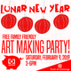 Lunar New Year Free Artmaking Party!