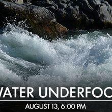 Water Underfoot