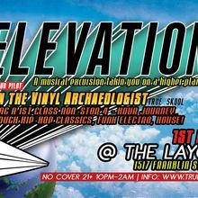 Elevation feat. Ren the Vinyl Archaeologist @ Layover, Oakland (1st Fridays)