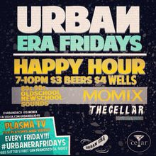 URBAN ERA FRIDAY HAPPY HOUR!