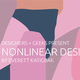 Designers + Geeks: Nonlinear Design