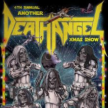 Death Angel: The 4th Annual Another Death Angel Christmas Show