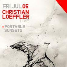 CHRISTIAN LOEFFLER (Live) & Portable Sunsets (Live)