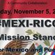 #Mexi-Rico: The Mission Stands Up!