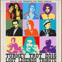 TURKEY TROT 2016: Lost Legends Tribute