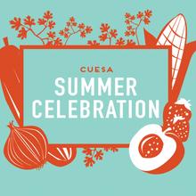 CUESA's Summer Celebration