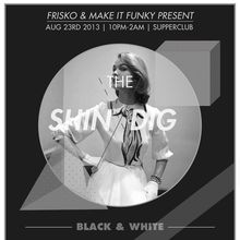 The Shindig - Black and White Soiree