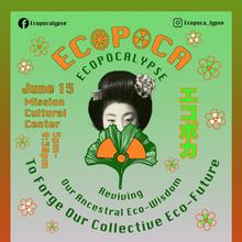 ECOPOCA (Ecopocalypse): Reviving Our Ancestral Eco-Wisdom to Forge Our Collective Eco-Future