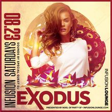 Infusion Saturdays | DJ Exodus