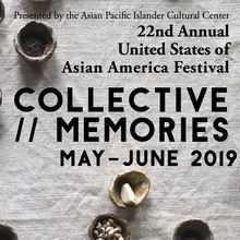 United States of Asian America Festival: Collective // Memories