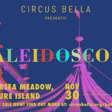 Circus Bella Presents: Kaleidoscope!