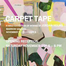 "Jordan Holms ""Carpet Tape"""