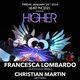 Heart Phoenix presents HIGHER feat. Francesca Lombardo, Christian Martin, and friends