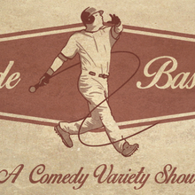 Inside Baseball - A Comedy Variety Show