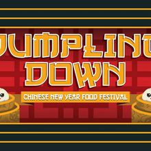Dumpling Down! Chinese New Year Food Festival