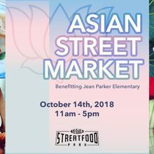 Asian Street Market – Benefitting Jean Parker Elementary School