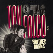 Tav Falco's Panther Burns 40th Anniversary Tour