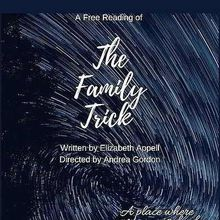 3GT Salon Series Reading: THE FAMILY TRICK by Elizabeth Appell
