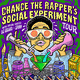 Chance The Rapper's Social Experiment