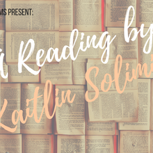 Kaitlin Solimine Reading of Empire of Glass
