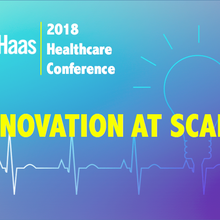 2018 Haas Healthcare Conference