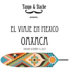 El Viaje en Mexico: Oaxaca